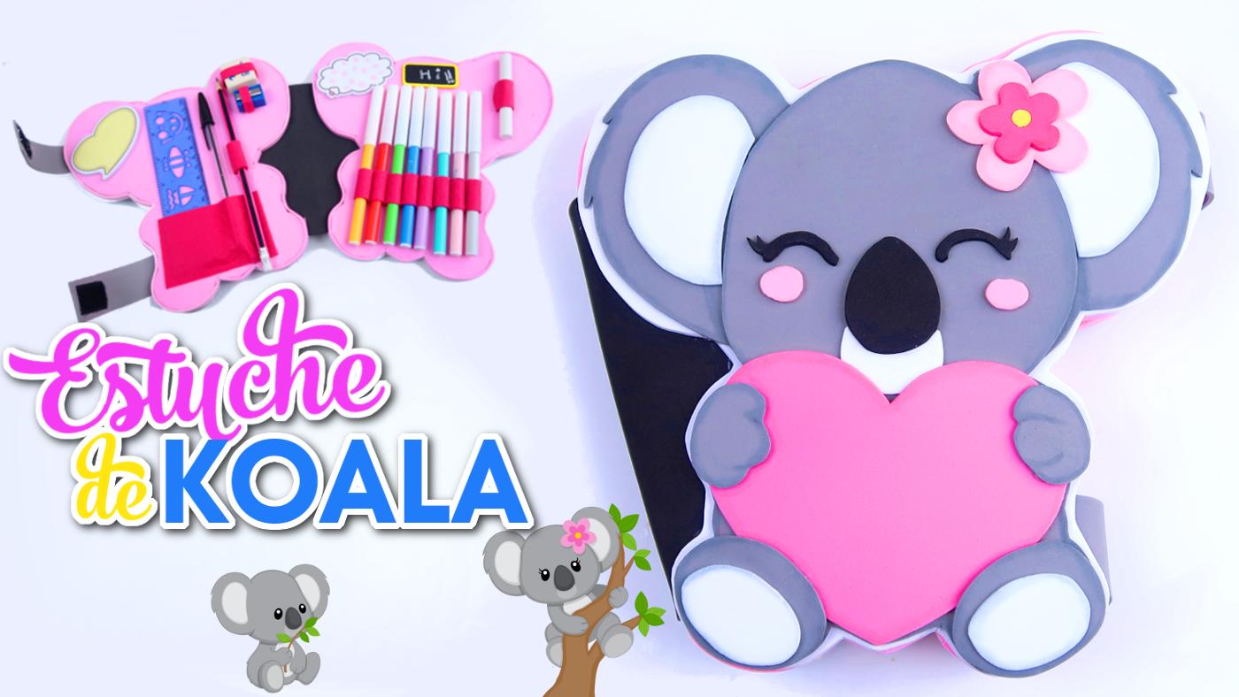 Mundo De Isa Manualidades.Estuche En Forma De Koala Kawaii Manualidades Para El Regreso A